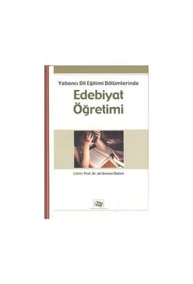 Yabancı Dil Eğitimi Bölümlerinde Edebiyat Öğretimi-Kolektif