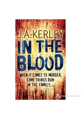 In The Blood-J. A. Kerley