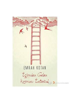 İçimden Gelen Kırmızı İztanbul-Emrah Kotan