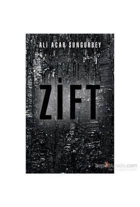 Zift - Ali Acar Sungurbey