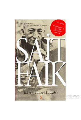 Sait Faik - Prens Adaları'Nın Dünya Edebiyatına Armağanı-Güven Taneri Uluköse