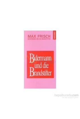 Bidermann İle Kundakçılarbidermann Und Die Brandstifter-Max Frisch
