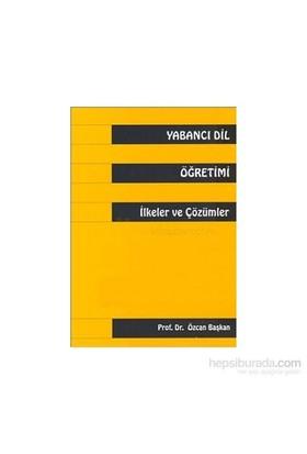 Yabancı Dil Öğretimiilkeler Ve Çözümler
