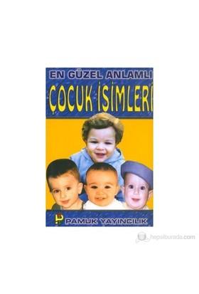 En Güzel Anlamlı Çocuk İsimleri (Aile-002/P14)-Kolektif