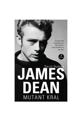 James Dean - Mutant Kral-David Dalton