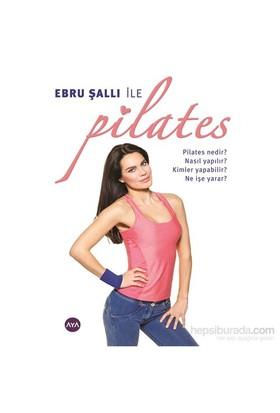 Ebru Şallı ile Pilates - Ebru Şallı