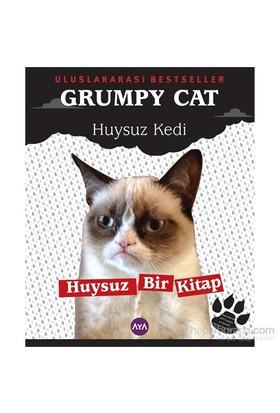 Grumpy Cat (Huysuz Kedi) - Huysuz Bir Kitap-Kolektif
