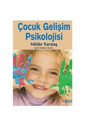 Çocuk Gelişim Psikolojisi - Nilüfer Karataş