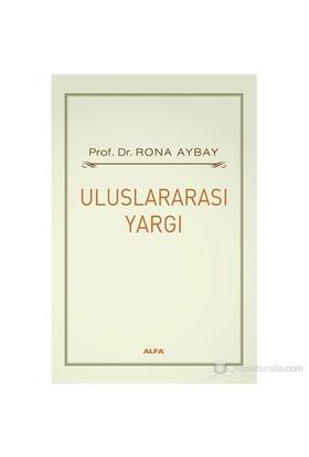 Uluslararası Yargı-Rona Aybay