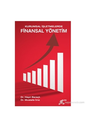 Kurumsal İşletmelerde Finansal Yönetim-Mustafa İme