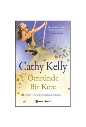 Ömründe Bir Kere-Cathy Kelly