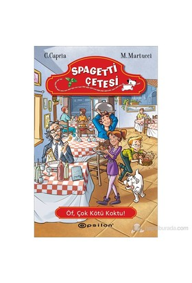 Spagetti Çetesi:Öf, Çok Kötü Koktu!-Mariella Martucci