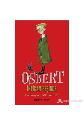 Osbert İntikam Peşinde-Christopher William Hill