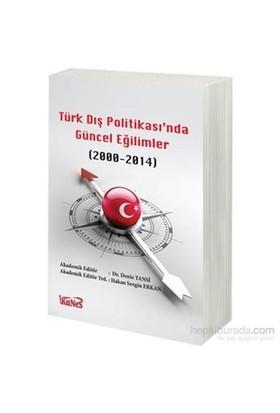 Türk Dış Politikasında Güncel Eğilimler 2000-2014-Deniz Tansi