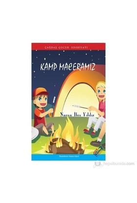 Kamp Maceramız - Nuran İbiş Yıldız
