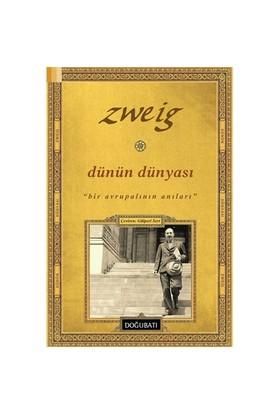 Dünün Dünyası-Stefan Zweig