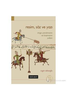 Resim Söz ve Yazı - Özgür Taburoğlu
