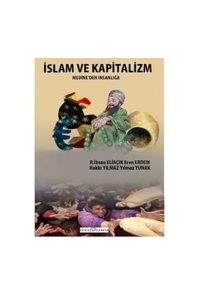 İslam Ve Kapitalizm/Medine'den İnsanlığa - Eren Erdem