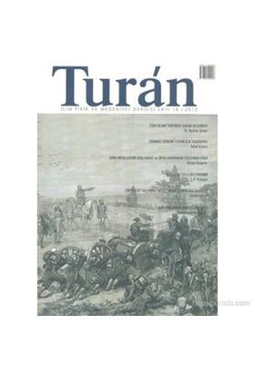 Turan - İlim, Fikir Ve Medeniyet Dergisi Sayı: 18 / 2013-Kolektif
