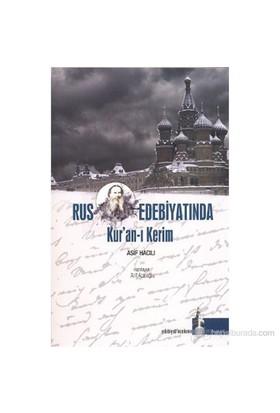 Rus Edebiyatında Kur'An-I Kerim-Asif Hacılı