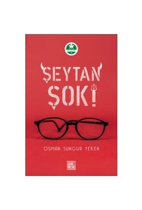 Şeytan Şok - Osman Sungur Yeken - Osman Sungur Yeken