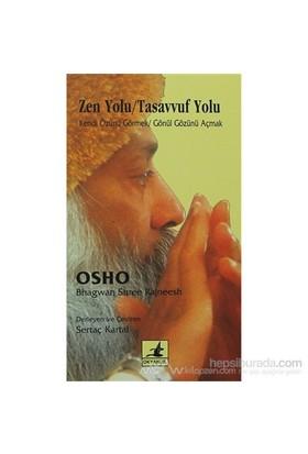 Zen Yolu / Tasavvuf Yolu-Bhagwan Shree Rajneesh