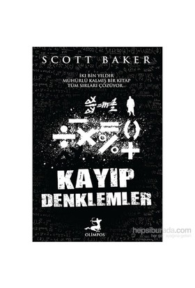 Kayıp Denklemler - Scott Baker