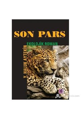 Son Pars (Ekolojik Roman)