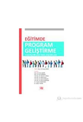 Eğitimde Program Geliştirme Kavramlar Yaklaşımlar-Kolektif