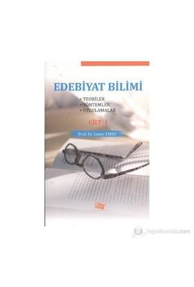 Edebiyat Bilimi Cilt: 1-İsmet Emre