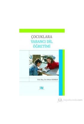 Çocuklara Yabancı Dil Öğretimi-Orhan Hanbay