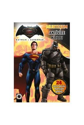 Batman Ve Superman Muhteşem Aktivite Kitabı-Kolektif