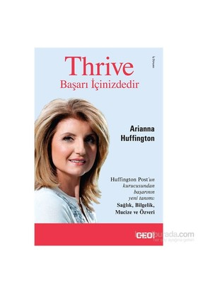 Thrive- Başarı İçinizdedir - Arianna Huffington