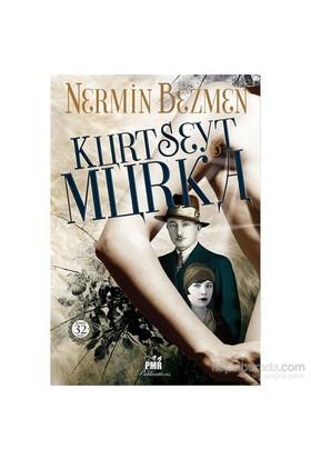 Kurt Seyt& Murka - Nermin Bezmen