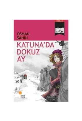 Köprü Kitaplar 5 Katuna'da Dokuz Ay - Osman Şahin