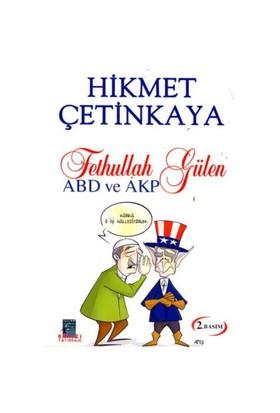 ABD VE AKP - FETHULLAH GÜLEN