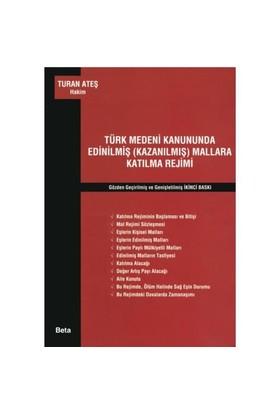 Türk Medeni Kanununda Edinilmiş (kazanılmış) Mallara Katılma Rejimi