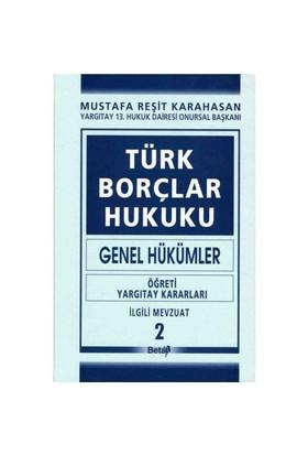 Türk Borçlar Hukuku (Genel Hükümler) II. Cilt