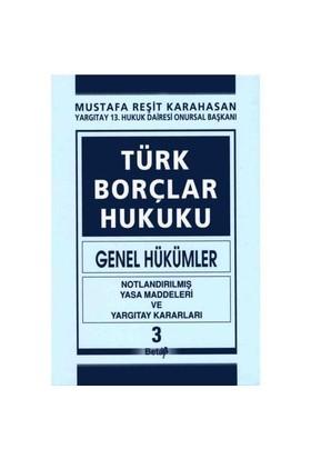 Türk Borçlar Hukuku (Genel Hükümler) III. Cilt