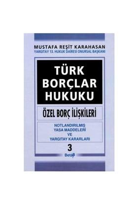 Türk Borçlar Hukuku ( Özel Borç İlişkileri) III.cilt