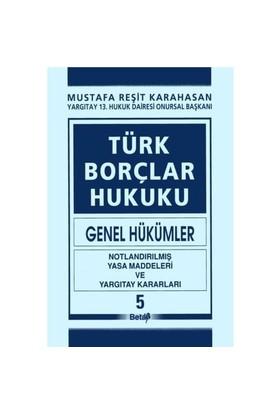 Türk Borçlar Hukuku (Genel Hükümler) V.cilt