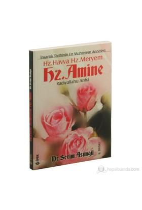 Hz. Havva, Hz. Meryem, Hz. Amine - İnsanlık Tarihinin En Muhterem Anneleri-Sevim Asımgil