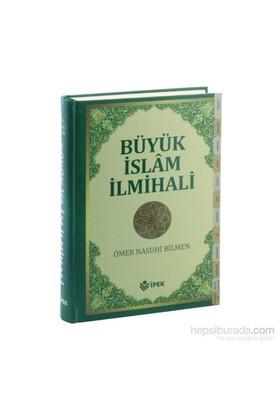Büyük İslam İlmihali (Sadeleştirilmiş) Şamua Kağıt - Ömer Nasuhi Bilmen
