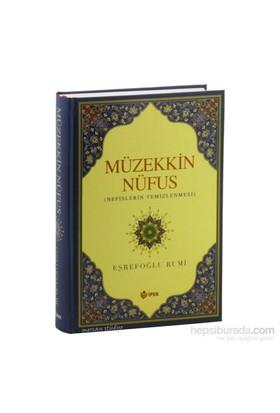 Müzekkin Nüfus, Nefislerin Temizlenmesi - Eşrefoğlu Rumi