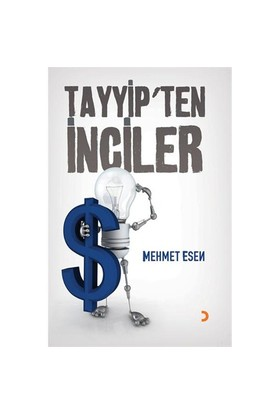 Tayyip'ten İnciler - Mehmet Esen