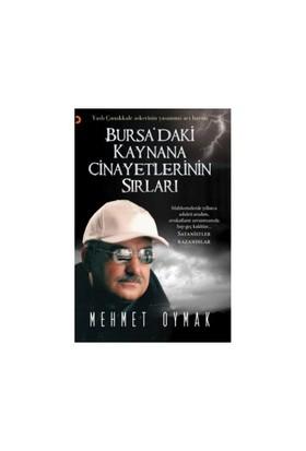 Bursa'Daki Kaynana Cinayetlerinin Sırları-Mehmet Oymak