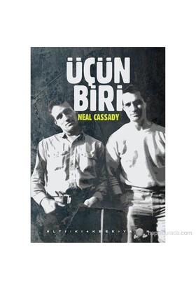 Üçün Biri-Neal Cassady