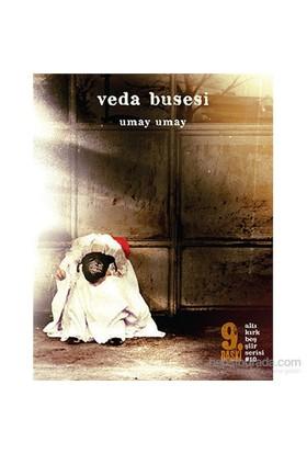 Veda Busesi-Umay Umay