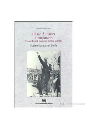 Hasan Ali Yücel Konuşmaları-Halise Karaaslan Şanlı