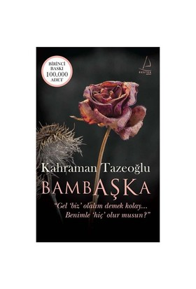 Bambaşka - Kahraman Tazeoğlu